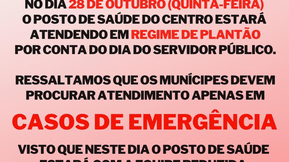 Posto de Saúde atenderá apenas emergências durante o Dia do Servidor Público