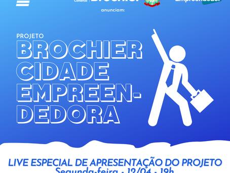 """Secretaria de Indústria e Comércio lança o projeto """"Brochier Cidade Empreendedora"""""""