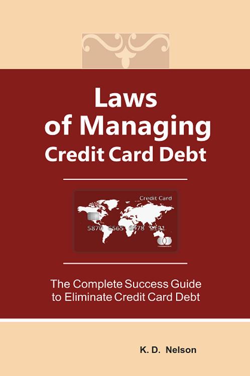 Laws of Managing Credit Card Debt