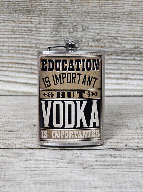 """Vodka Is Importanter"" Flask"