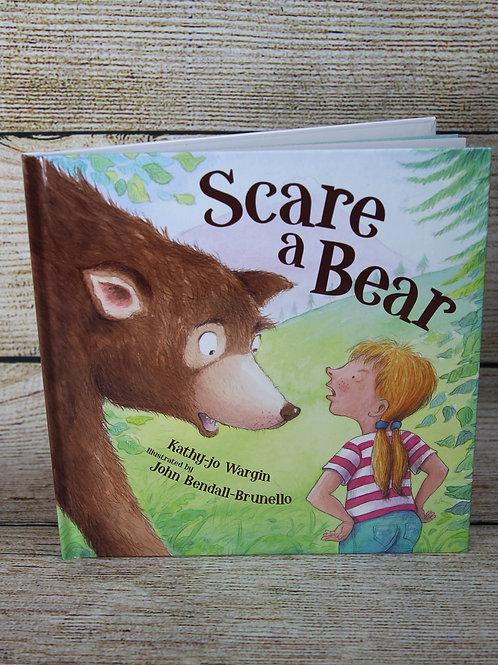 Scare a Bear Hardcover Book