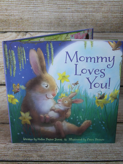 Mommy Loves You! Hardcover Book