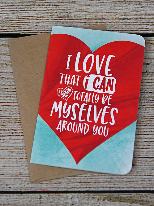 "EcoNote ""I Can Be Myselves Around You"" Card"