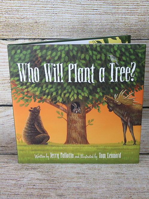 Who Will Plant a Tree? Hardcover Book
