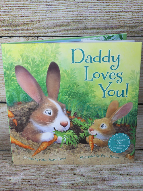Daddy Loves You! Hardcover Book