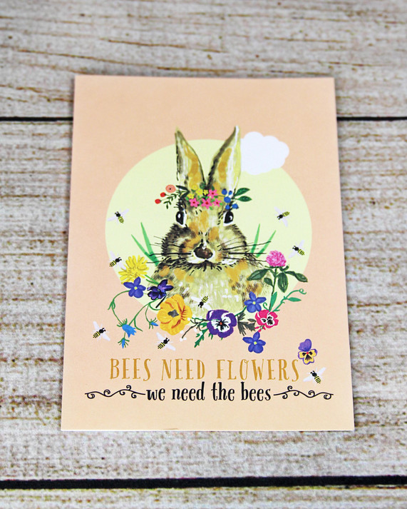 Bees Need Flowers We Need Bees - You're the Bees Knees Card