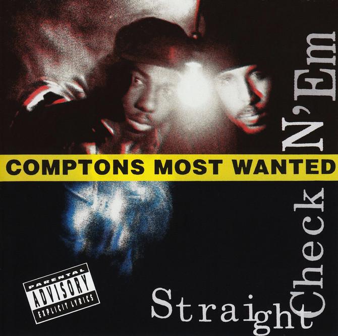 #VitalFactz: 30th Anniversary - Compton's Most Wanted (Straight Checkin 'Em)