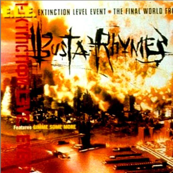 #VitalFactz: 22nd Anniversary - Busta Rhymes - E.L.E.(Extinction Level Event): The Final World Front