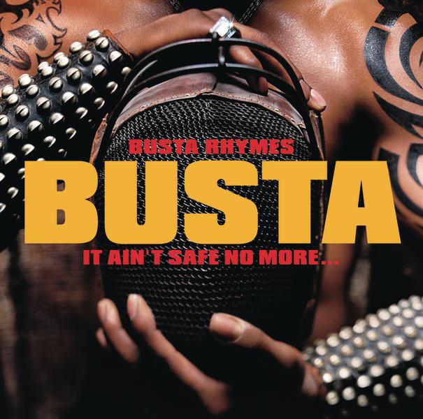 #VitalFactz: Busta Rhymes (It Ain't Safe No More)