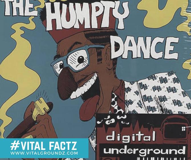 #VitalFactz: 5 week run at #1  - Humpty Dance