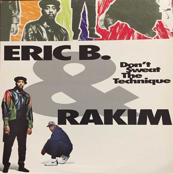 #VitalFactz: 29th Anniversary - Eric B. & Rakim (Don't Sweat The Technique)