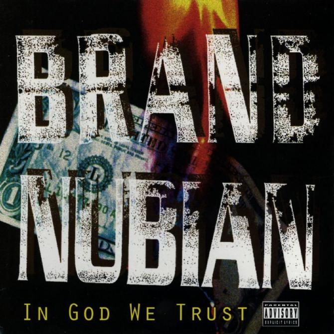 #VitalFactz: 28th Anniversary - Brand Nubian (In God We Trust)