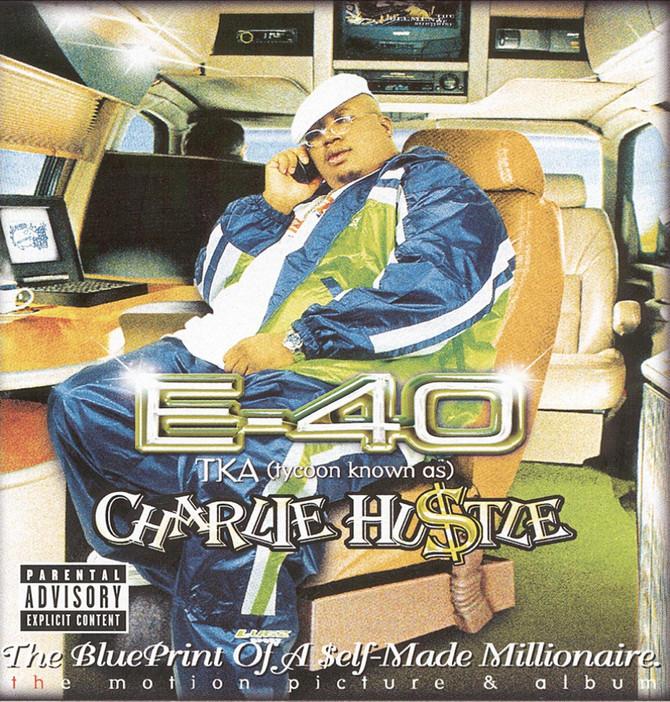 #VitalFactz: 21st Anniversary - E-40 (Charlie Hustle: The Blueprint of a Self-Made Millionaire)