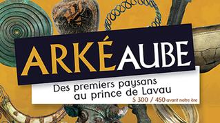 ArkéAube, les trésors archéologiques de l'Aube