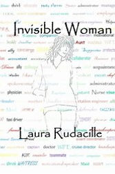 Laura Rudacille Invisable Woman