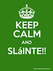 keep calm and slainte pic.png