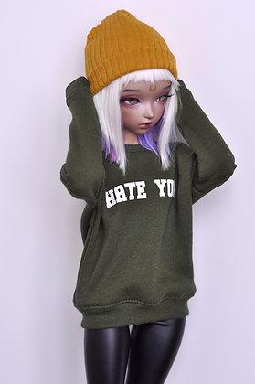 """""""Hate you"""" sweatshirt"""