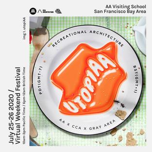 UTOPIAA with Architectural Association San Francisco