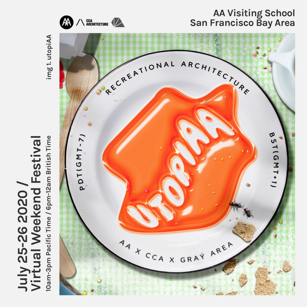 UTOPIAA with Architectural Association San Francisco