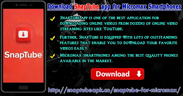 Download SnapTube App For Micromax Smartphones