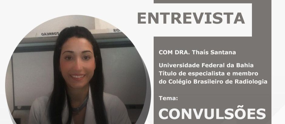 Entendendo mais sobre Convulsões com Dra. Thaís da Silva