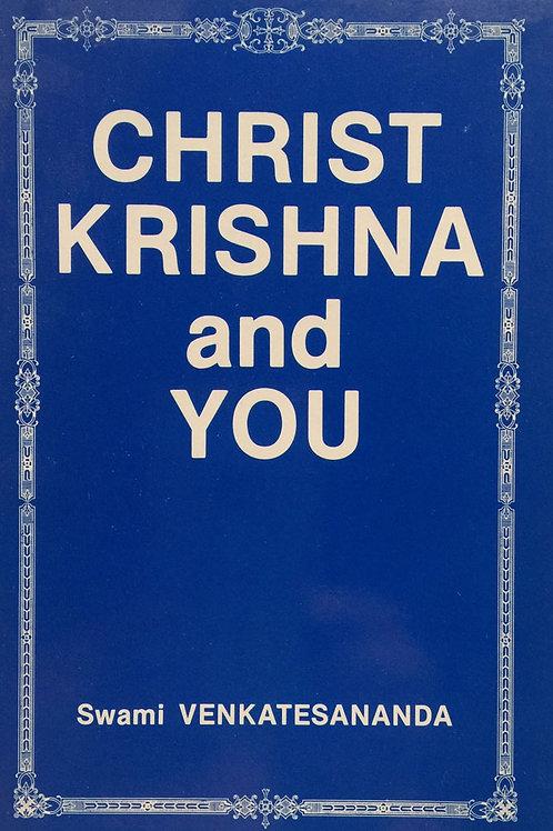 Christ Krishna and You