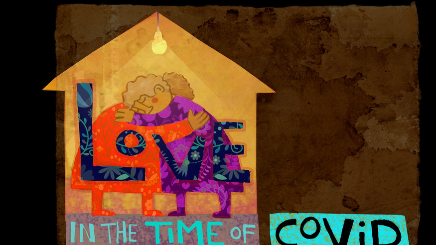 Love in the Time of Covid-19