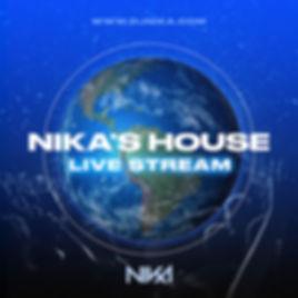 Nika's House - DJ Nika - Live Stream - C