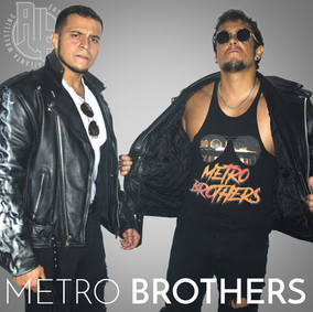 The Metro Brothers