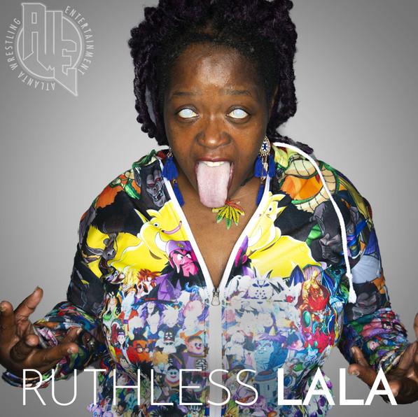 Ruthless Lala