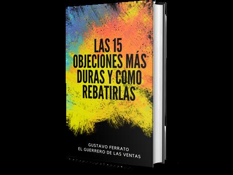 LAS 15 OBJECIONES MÁS DURAS (Y COMO COMBATIRLAS).