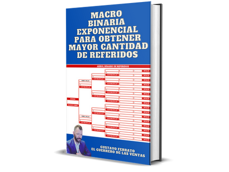 MACRO BINARIA EXPONENCIAL PARA QUINTUPLICAR TUS REFERIDOS.