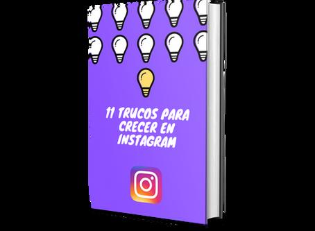 11 TRUCOS PARA CRECER EN INSTAGRAM y DE REGALO AL FINAL DE ESTE BLOG EL LIBRO GUIA PARA INVERTIR.