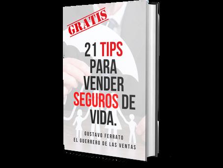 21 TIPS PARA VENDER SEGUROS DE VIDA.