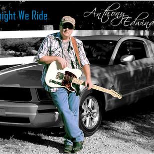 Anthony Edwinds Tonight We Ride Album Cover