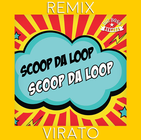 Scoop da Loop - Virato Remix