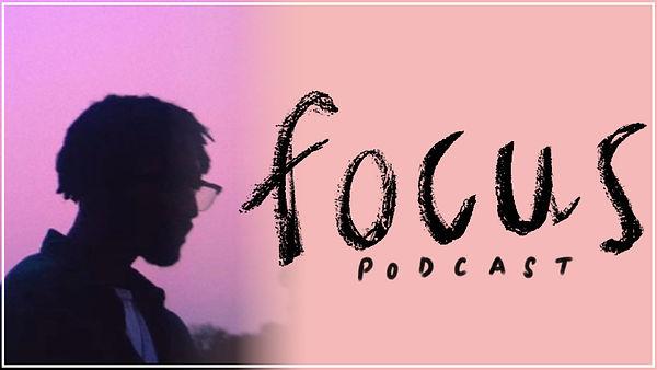 FOCUS Podcast