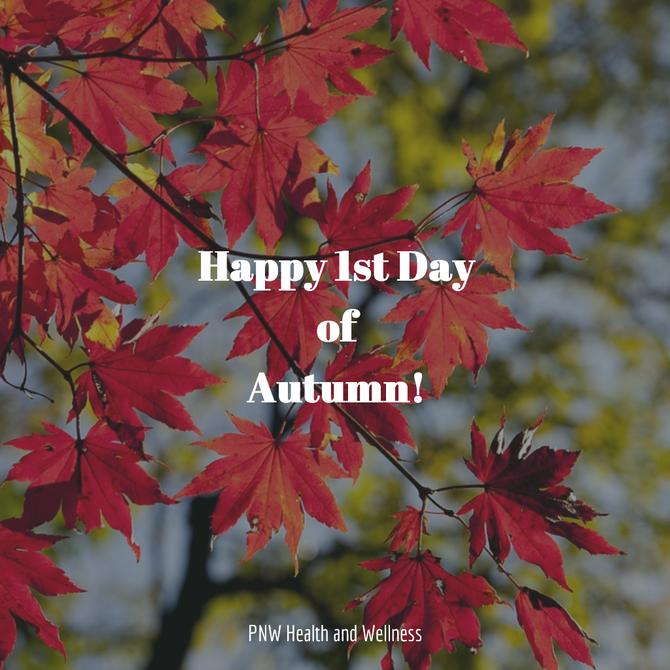 Happy 1st Day of Autumn!