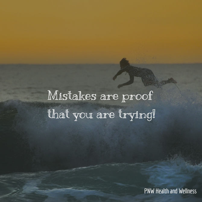Mistakes are proof that...