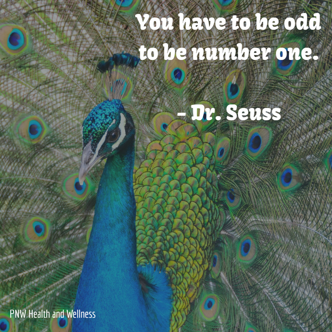 You have to be odd to...