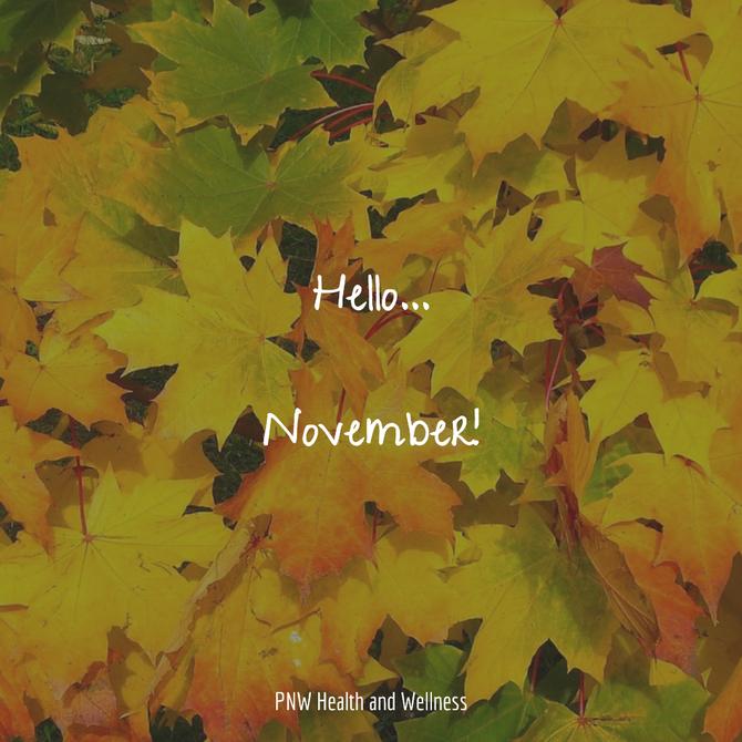 Hello November...