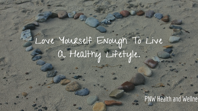 Love Yourself Enough to...