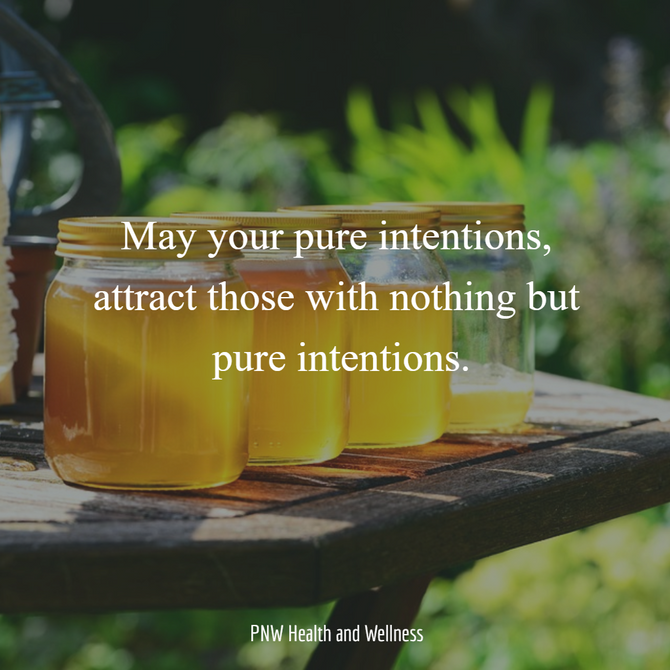 May your pure intentions...