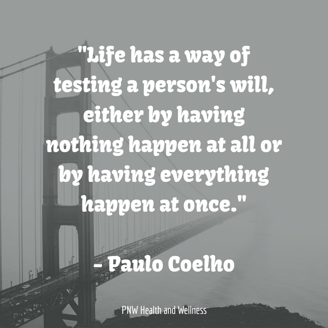 Life has a way of testing...