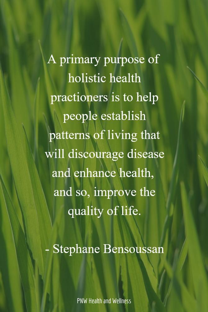 A primary purpose of holistic health...