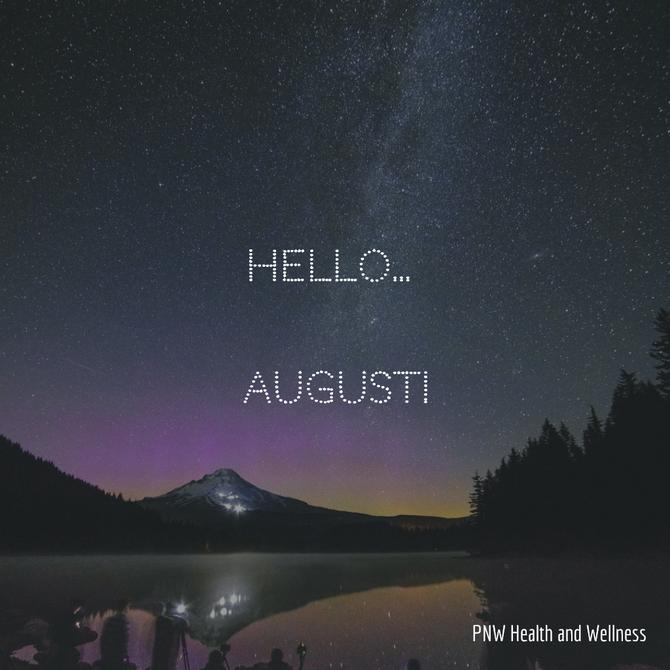Hello... August!