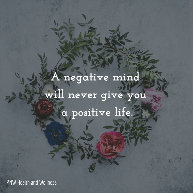 A negative mind will never...