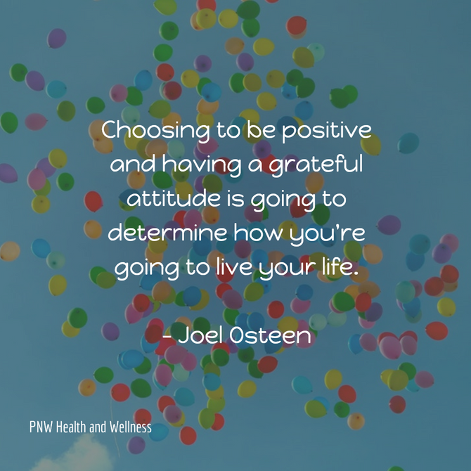 Choosing to be positive and...