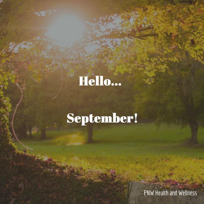 Hello... September!