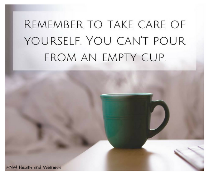 Remember to Take Care of Yourself.